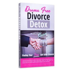 Drama Free Divorce Detox – Rediscover, Reclaim and Reinvent