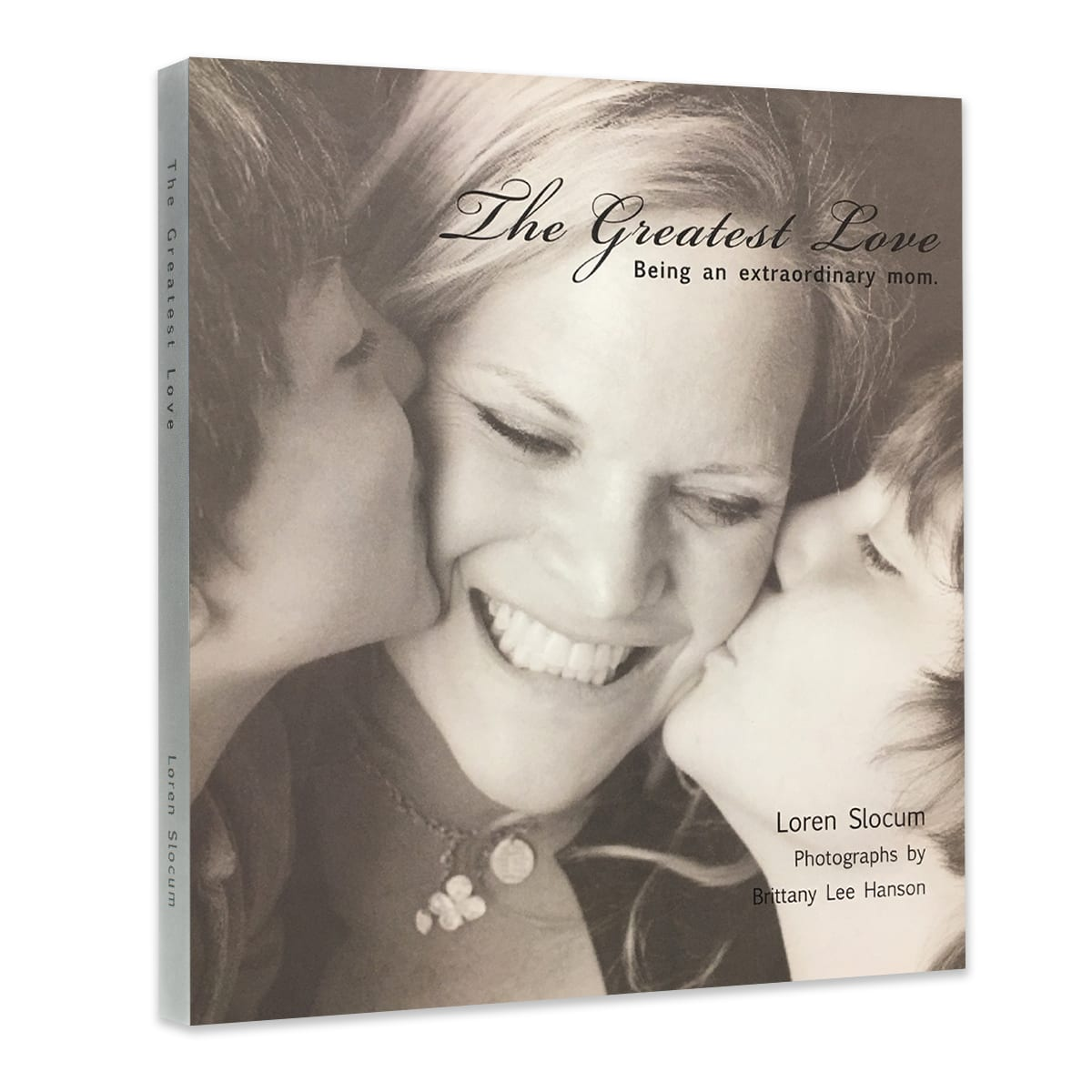 The Greatest Love – Being an Extraordinary Mom