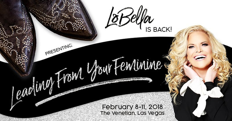 LoBella 2017 Leading From Your Feminine